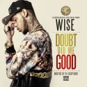 Wise - Doubt Did Me Good mixtape cover art