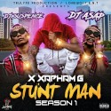 X Xapham G - Stunt Man mixtape cover art