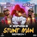 X Xapham G - Stunt Man mixtape cover art