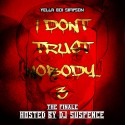 Yella Boi Simpson - I Don't Trust Nobody 3 (The Finale) mixtape cover art
