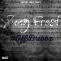Yung Frost - #OffDribbz mixtape cover art