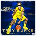 Yung Luciano - Trey Burke Player Of The Year mixtape cover art