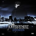 Joey Da Don - Joey Got Next mixtape cover art