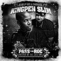 Kingpen Slim - Pass The Roc mixtape cover art