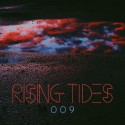 Rising Tides 009 mixtape cover art