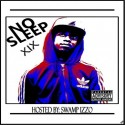 19 - No Sleep mixtape cover art