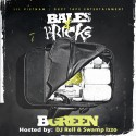 B Green - Bales & Bricks mixtape cover art