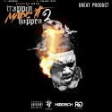 Bambino Gold - Trappin Made It Happen 2 (Great Product) mixtape cover art