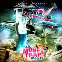 Chicago Santana - Rap Money, Trap Money mixtape cover art