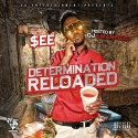 $ee - Determination (Reloaded) mixtape cover art