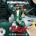 Flashy - Powerball mixtape cover art