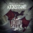 KickStand - Errybody Salute Me mixtape cover art