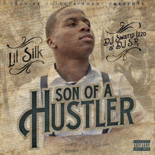 http://images.livemixtapes.com/artists/swampizzo/lil_silk-son_of_a_hustler/cover.jpg