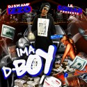 Lil Squab - Ima D Boy mixtape cover art