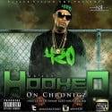 Mr 420 - Hooked On Chronicz mixtape cover art