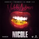Nukki Andrews - Nicole mixtape cover art
