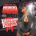 Nukki Andrews - Bizness Over Bullshit mixtape cover art