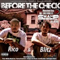 Rico & Blitz - Before The Check mixtape cover art