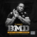 T-Mac - BMD mixtape cover art