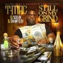 T-Mac - Still On My Grind mixtape cover art