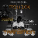 Trillion - The Transition mixtape cover art