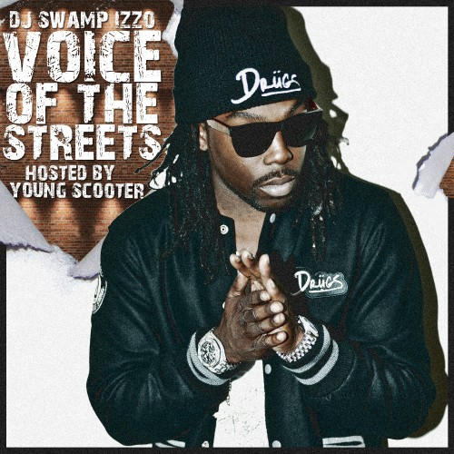 Young Scooter – Voice Of The Streetz [Mixtape]