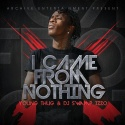 Young Thug - I Came From Nothing mixtape cover art