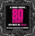 80 Cent: 50 Cent Meets The 80's mixtape cover art