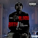 OMB BLoodbath - A Few Forevers (Reloaded) mixtape cover art