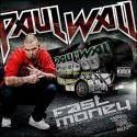 Paul Wall - Fast Money (Album Before Tha Album) mixtape cover art