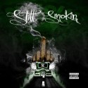 Still Smokin (2 Disc) mixtape cover art