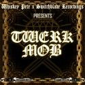 Twerk Mob mixtape cover art