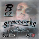 B EZ - Skyscrapers  mixtape cover art