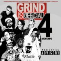 Grind Is Official 4 mixtape cover art