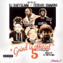 Grind Is Official 5 mixtape cover art