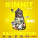 #IMINIT Vol. 1 (#BandoEdition) mixtape cover art