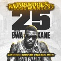 Industries Most Wanted 25 (Hosted By BWA Kane) mixtape cover art