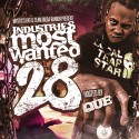 Industries Most Wanted 28 (Hosted By Que) mixtape cover art