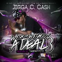 Jigga C Cash - With Or Without A Deal 3 mixtape cover art