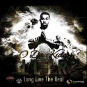 O Da Kidd - Long Live The Real mixtape cover art