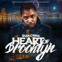 Shah Cypha - Heart Of Brooklyn mixtape cover art