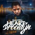 Shah Cypha - Heart Of Brooklyn mixtape cover art
