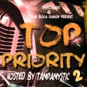 Top Priority 2 mixtape cover art
