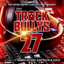 Track Bully's 27 mixtape cover art