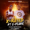 X-Rated & C-Flame - Feeling Unappreciated mixtape cover art
