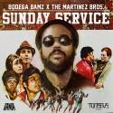 Bodega Bamz & The Martinez Brother's - Sunday Service mixtape cover art