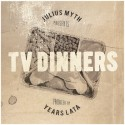 Julius Myth - TV Dinners mixtape cover art