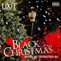 L00T - Black Christmas mixtape cover art