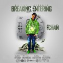 Breaking & Entering (Hosted By FChain) mixtape cover art