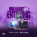 Breaking & Entering 2 (Hosted By T.U.C.K.) mixtape cover art